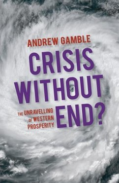 Crisis Without End? - Gamble, Andrew
