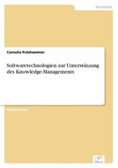 9783838652047 - Putzhammer, Cornelia: Softwaretechnologien zur Unterstützung des Knowledge-Managements - كتاب