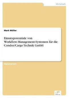 9783838652443 - Möller, Mark: Einsatzpotentiale von Workflow-Management-Systemen für die Condor/Cargo Technik GmbH - كتاب