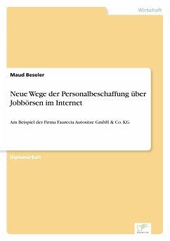 9783838652221 - Beseler, Maud: Neue Wege Der Personalbeschaffung Uber Jobborsen Im Internet - كتاب