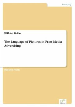 The Language of Pictures in Print Media Advertising