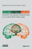 Gendered Neurocultures