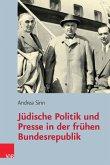 Jüdische Politik und Presse in der frühen Bundesrepublik (eBook, PDF)