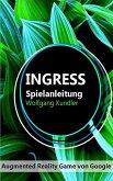 Ingress Spielanleitung (eBook, ePUB)