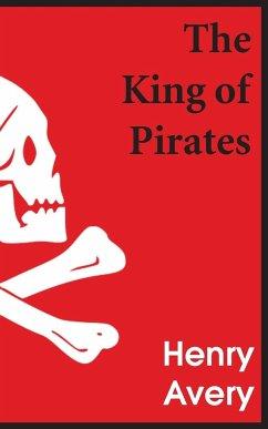 The King of Pirates - Defoe, Daniel