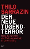 Der neue Tugendterror (eBook, ePUB)