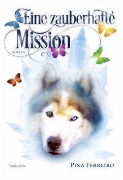 Eine zauberhafte Mission - Ferreiro, Pina