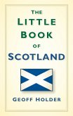 The Little Book of Scotland (eBook, ePUB)