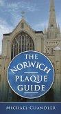 The Norwich Plaque Guide (eBook, ePUB)