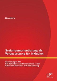 Sozialraumorientierung als Voraussetzung für In...