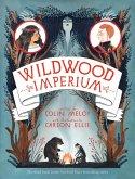 Wildwood Imperium (eBook, ePUB)