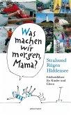 Was machen wir morgen, Mama? Stralsund, Rügen, Hiddensee (eBook, ePUB)
