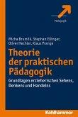 Theorie der praktischen Pädagogik (eBook, ePUB)