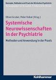 Systemische Neurowissenschaften in der Psychiatrie (eBook, ePUB)