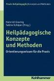 Heilpädagogische Konzepte und Methoden (eBook, ePUB)