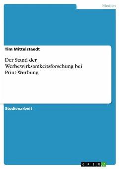 Der Stand der Werbewirksamkeitsforschung bei Print-Werbung (eBook, PDF)