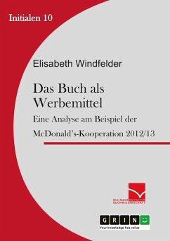 Das Buch als Werbemittel (eBook, ePUB) - Windfelder, Elisabeth