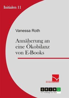 Annäherung an eine Ökobilanz von E-Books (eBook, ePUB)
