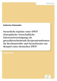 Steuerliche Aspekte einer EWIV (Europäische wir...