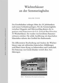Wächterhäuser an der Semmeringbahn: Haus Infrastruktur Landschaft - Tusch, Roland