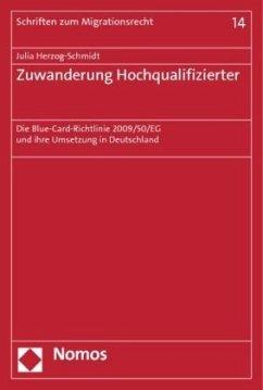 Zuwanderung Hochqualifizierter - Herzog-Schmidt, Julia