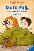 Klara Fall, der Lakritzräuber und ich (eBook, ePUB)