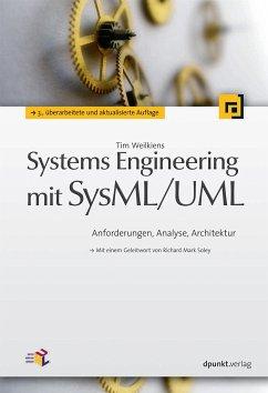 Systems Engineering mit SysML/UML - Weilkiens, Tim
