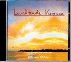 Leuchtende Visionen, 1 Audio-CD