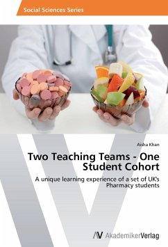 Two Teaching Teams - One Student Cohort