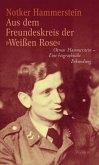 """Aus dem Freundeskreis der »Weißen Rose"""" (eBook, PDF)"""