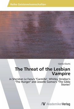 9783639404173 - Glachs, Cäcilia: The Threat of the Lesbian Vampire - Buch