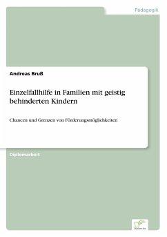 Einzelfallhilfe in Familien mit geistig behinde...