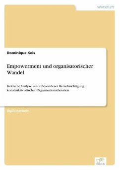 Empowerment und organisatorischer Wandel - Keis, Dominique