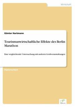 Tourismuswirtschaftliche Effekte des Berlin Marathon