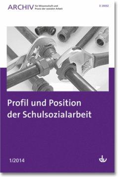 Profil und Position der Schulsozialarbeit