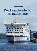 Der Skandinavienkai in Travemünde