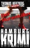 Der Hurenkiller / Wegners schwerste Fälle Bd.1 (eBook, ePUB)