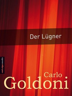 Der Lügner (eBook, ePUB) - Goldoni, Carlo