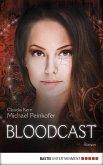 BLOODCAST - Roman (eBook, ePUB)
