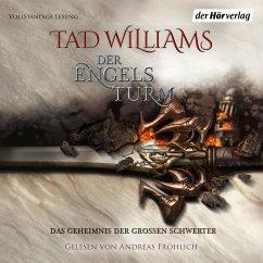 Der Engelsturm / Das Geheimnis der Großen Schwerter Bd.4 (MP3-Download) - Williams, Tad