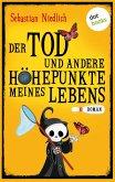 Der Tod und andere Höhepunkte meines Lebens (eBook, ePUB)