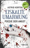 EISKALTE UMARMUNG: Poesie der Angst (eBook, ePUB)