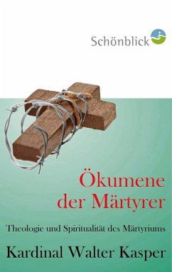 Ökumene der Märtyrer (eBook, ePUB)
