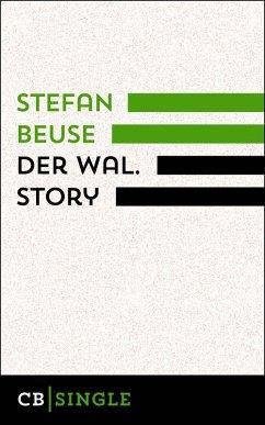 Der Wal. Story (eBook, ePUB) - Beuse, Stefan