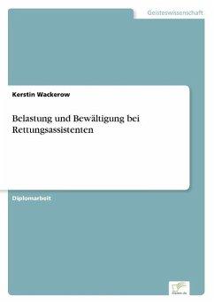Belastung und Bewältigung bei Rettungsassistenten - Wackerow, Kerstin