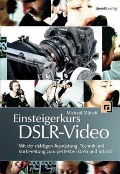 Einsteigerkurs DSLR-Video
