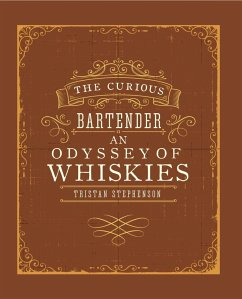 The Curious Bartender: An Odyssey of Whiskies - Stephenson, Tristan