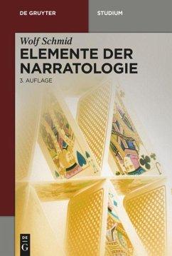 Elemente der Narratologie - Schmid, Wolf
