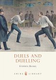 Duels and Duelling (eBook, ePUB)