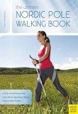 The Ultimate Nordic Pole Walking Book (eBook, ePUB)